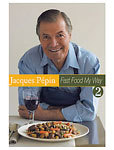 Jacques P�pin: Fast Food My Way 2 (DVD)