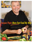 Jacques P�pin: More Fast Food My Way (Hardcover)
